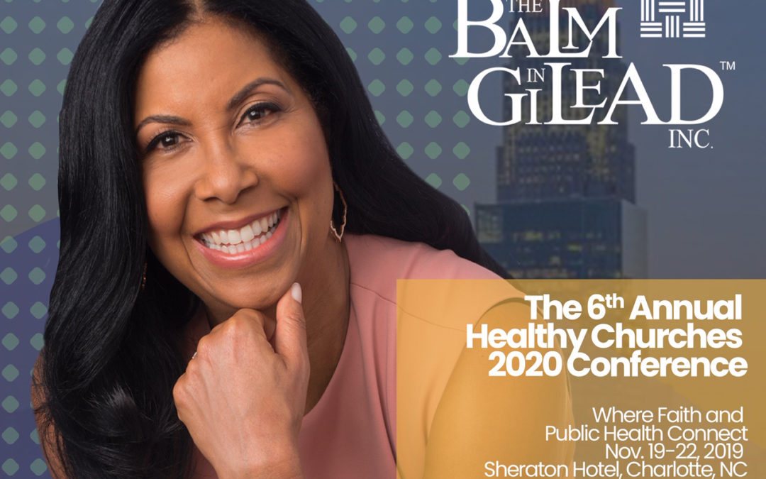 Cookie Johnson Joins Key Influencers At The  6th Annual Healthy Churches 2020 National Conference
