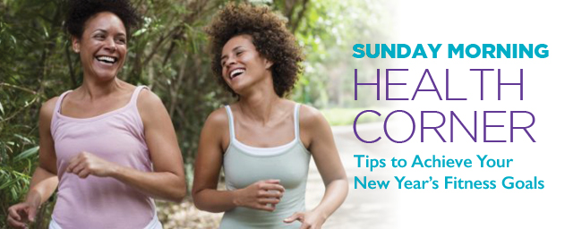 Achieving you New Year's Fitness Goals
