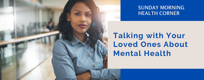 Talking with Your Loved Ones About Mental Health