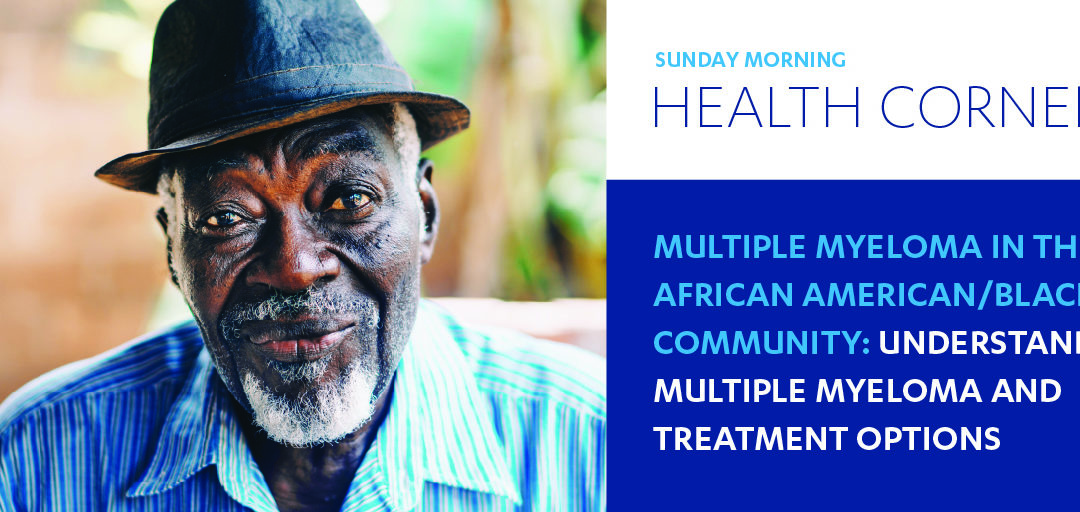 Multiple Myeloma in the African American-Black Community