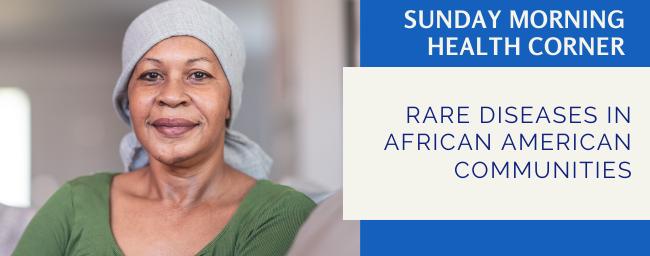 Rare Diseases in African American Communities