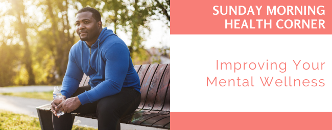 Improving Your Mental Wellness