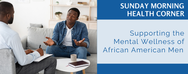 Supporting the Mental Wellness of African American Men
