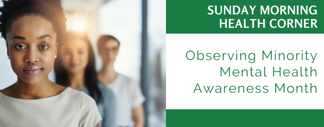 Observing Minority Mental Health Awareness Month in July