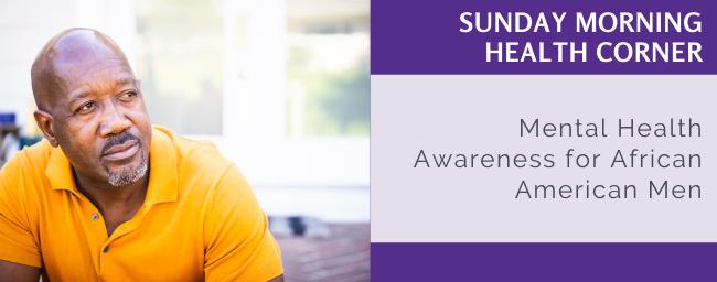 Mental Health Awareness for African American Men